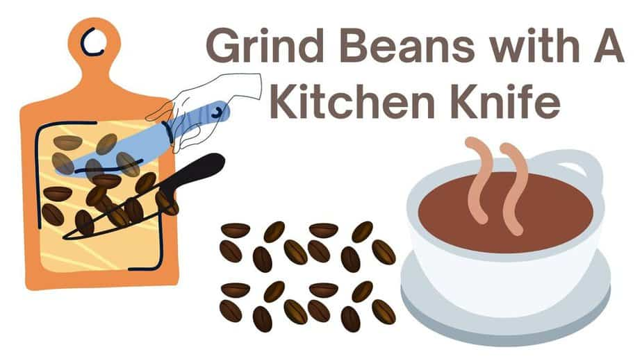 how to grind beans with a kitchen knife