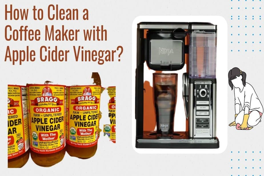How to Clean a Coffee Maker with Apple Cider Vinegar